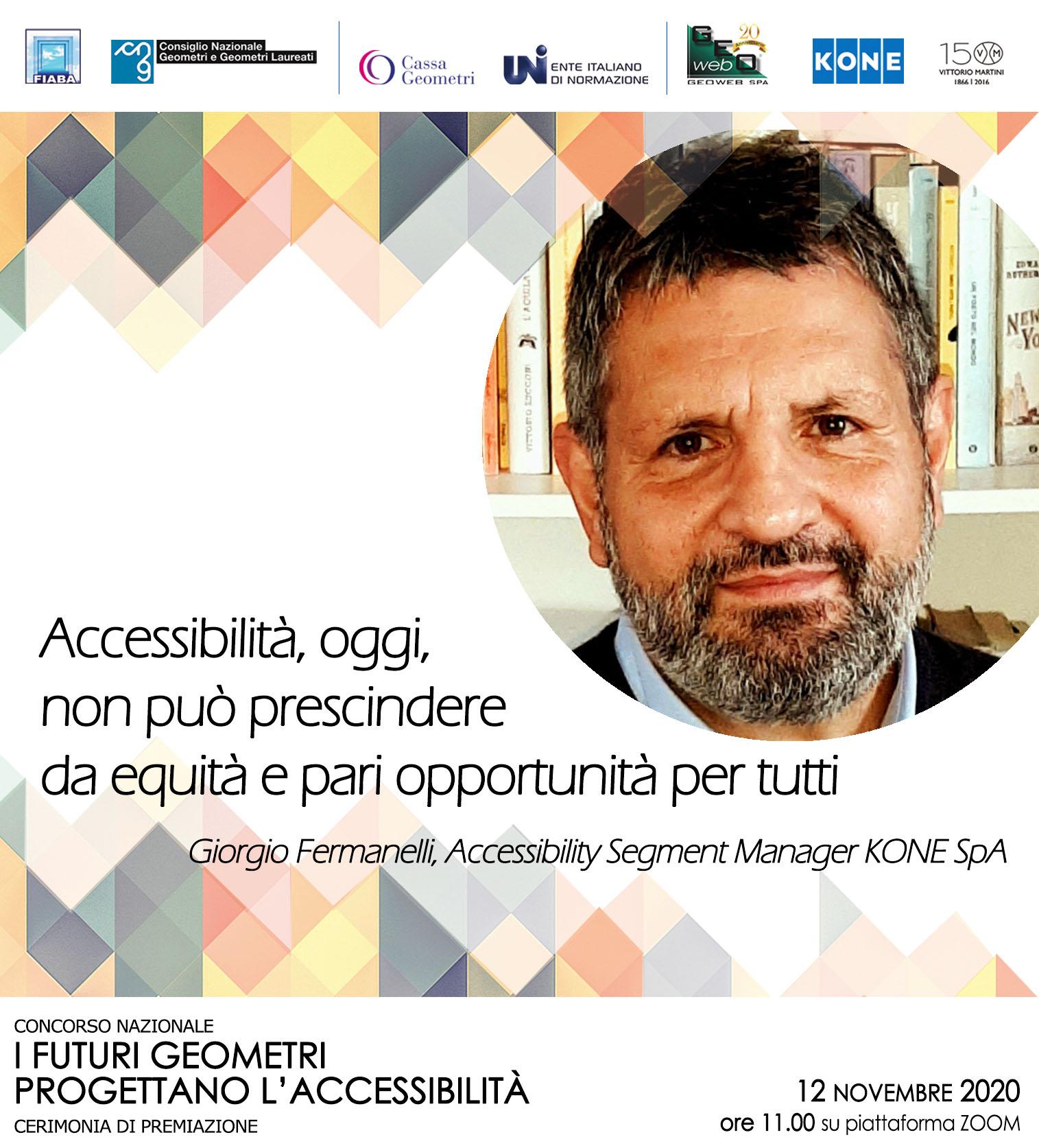 """Immagine con la foto a destra di Giorgio Fermanelli, Accessibility Segment Manager KONE SpA, con la frase sotto a sinistra """"Accessibilità, oggi, non può prescindere da equità e pari opportunità per tutti"""""""